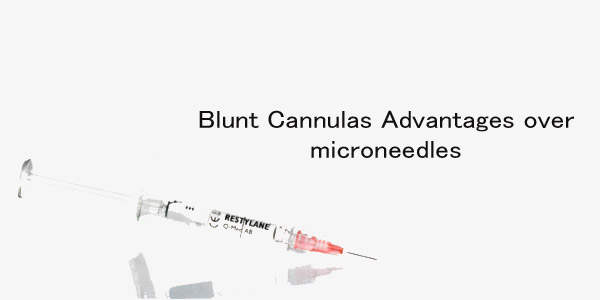 Blunt Cannulas Advantages over microneedles